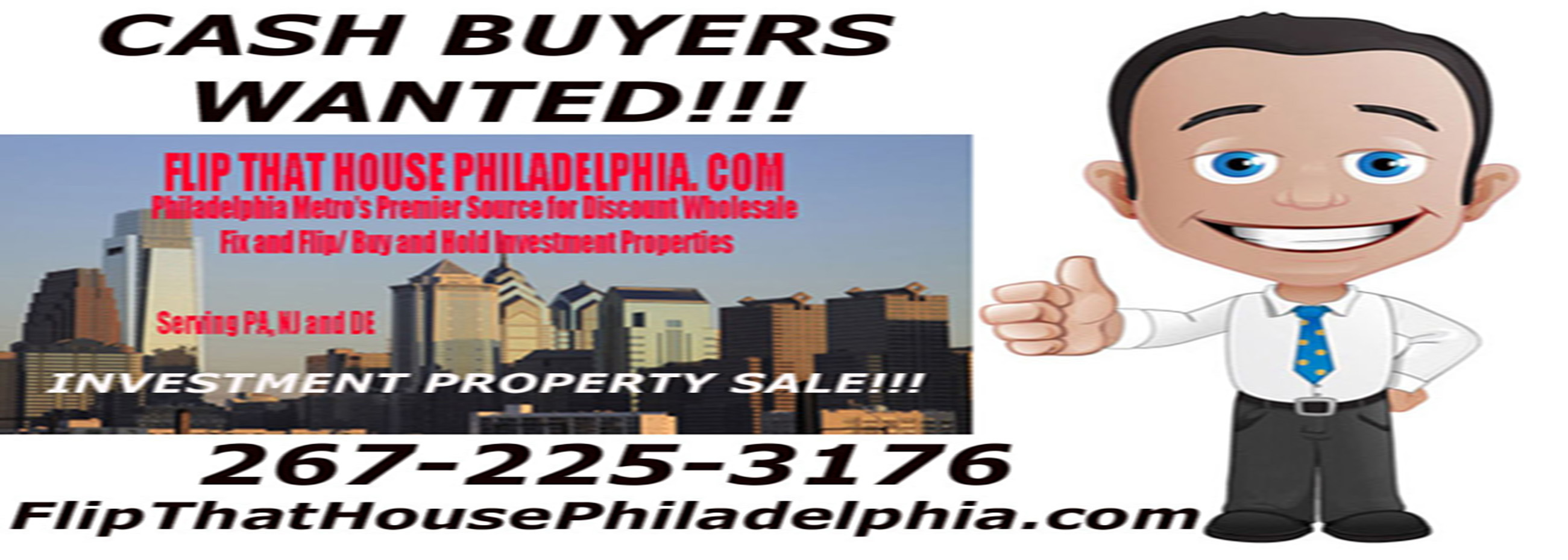 Philadelphia PA-NJ-DE Investment Properties for Sale Cash Buyers Wanted!